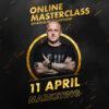 Online MasterClass April 11
